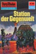 ebook: Perry Rhodan 589: Station der Gegenwelt