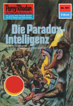 ebook: Perry Rhodan 591: Die Paradox-Intelligenz