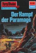 eBook: Perry Rhodan 594: Der Kampf der Paramags