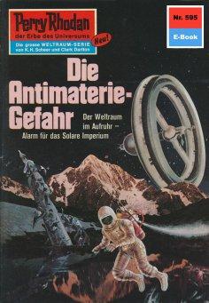 ebook: Perry Rhodan 595: Die Antimaterie-Gefahr