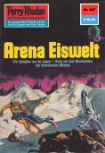 ebook: Perry Rhodan 607: Arena Eiswelt
