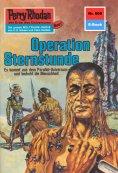 eBook: Perry Rhodan 609: Operation Sternstunde