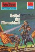 eBook: Perry Rhodan 613: Geißel der Menschheit (Heftroman)