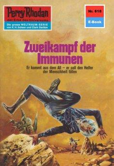 ebook: Perry Rhodan 618: Zweikampf der Immunen
