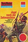ebook: Perry Rhodan 619: Jagd nach der Zeitmaschine