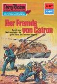 ebook: Perry Rhodan 637: Der Fremde von Catron