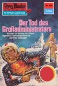 eBook: Perry Rhodan 639: Der Tod des Großadministrators (Heftroman)