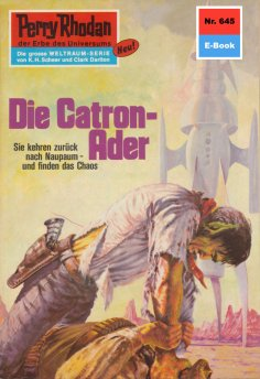 eBook: Perry Rhodan 645: Die Catron-Ader