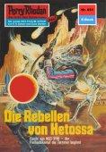 eBook: Perry Rhodan 651: Die Rebellen von Hetossa