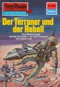 ebook: Perry Rhodan 653: Der Terraner und der Rebell