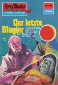 eBook: Perry Rhodan 655: Der letzte Magier