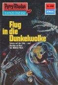 ebook: Perry Rhodan 658: Flug in die Dunkelwolke