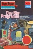 ebook: Perry Rhodan 659: Das Bio-Programm