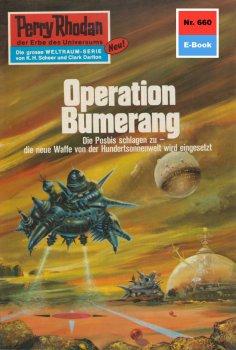 ebook: Perry Rhodan 660: Operation Bumerang