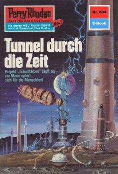 eBook: Perry Rhodan 664: Tunnel durch die Zeit