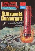 ebook: Perry Rhodan 669: Stützpunkt Donnergott