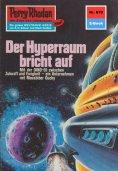 eBook: Perry Rhodan 670: Der Hyperraum bricht auf (Heftroman)