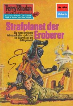 eBook: Perry Rhodan 680: Strafplanet der Eroberer