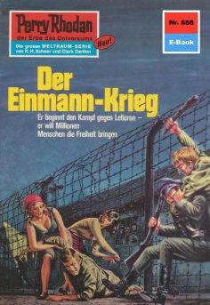 ebook: Perry Rhodan 688: Der Einmann-Krieg