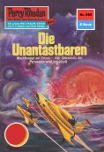 ebook: Perry Rhodan 695: Die Unantastbaren