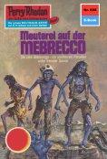 eBook: Perry Rhodan 698: Meuterei auf der MEBRECCO
