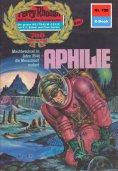 eBook: Perry Rhodan 700: Aphilie