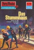 ebook: Perry Rhodan 702: Das Stummhaus
