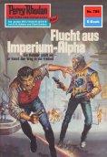 ebook: Perry Rhodan 705: Flucht aus dem Imperium-Alpha