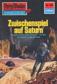 ebook: Perry Rhodan 708: Zwischenspiel auf Saturn