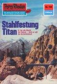 eBook: Perry Rhodan 709: Stahlfestung Titan