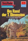 ebook: Perry Rhodan 712: Am Rand der 7. Dimension