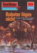 eBook: Perry Rhodan 713: Roboter lügen nicht