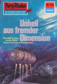 eBook: Perry Rhodan 716: Unheil aus fremder Dimension