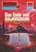 ebook: Perry Rhodan 717: Das Ende von Balayndagar