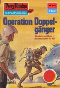 ebook: Perry Rhodan 739: Operation Doppelgänger