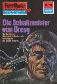 ebook: Perry Rhodan 740: Der Schaltmeister von Orcsy