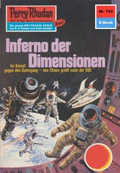 ebook: Perry Rhodan 743: Inferno der Dimensionen