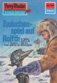 eBook: Perry Rhodan 754: Zwischenspiel auf Rolfth