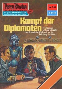 ebook: Perry Rhodan 760: Kampf der Diplomaten