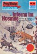ebook: Perry Rhodan 763: Inferno im Kosmos