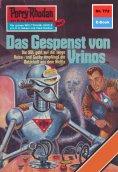 eBook: Perry Rhodan 772: Das Gespenst von Vrinos