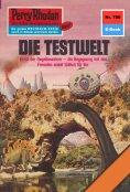 ebook: Perry Rhodan 780: Die Testwelt
