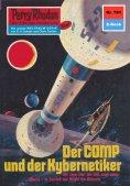 eBook: Perry Rhodan 791: Der Comp und der Kybernetiker