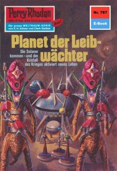 ebook: Perry Rhodan 797: Planet der Leibwächter