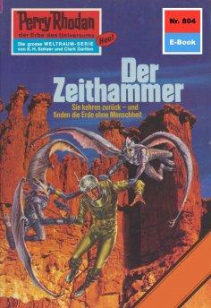 eBook: Perry Rhodan 804: Der Zeithammer