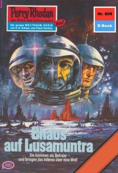 ebook: Perry Rhodan 808: Chaos auf Lusamuntra