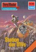 eBook: Perry Rhodan 832: Station der MVs