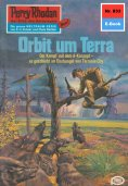 ebook: Perry Rhodan 833: Orbit um Terra