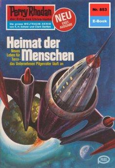 eBook: Perry Rhodan 853: Heimat der Menschen