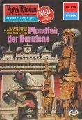 ebook: Perry Rhodan 870: Plondfair, der Berufene